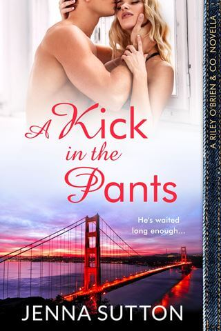 A KICK IN THE PANTS by Jenna Sutton: Review