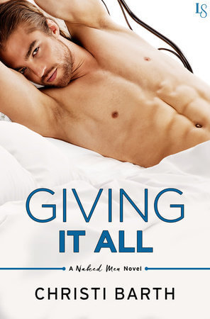 GIVING IT ALL by Christi Barth: Review