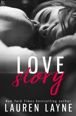 LOVE STORY by Lauren Layne: Release Spotlight, Excerpt & Giveaway