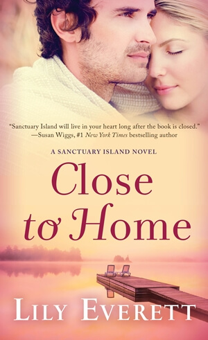 CLOSE TO HOME by Lily Everett: Review & Excerpt