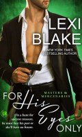 FOR HIS EYES ONLY by Lexi Blake: Review & Excerpt