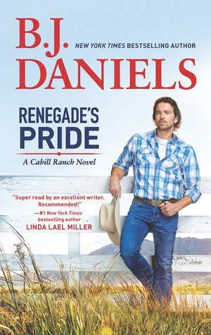 RENEGADE'S PRIDE by B. J. Daniels: Review & Giveaway