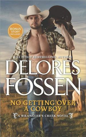 NO GETTING OVER A COWBOY by Delores Fossen: Review