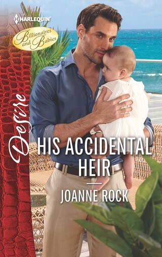 HIS ACCIDENTAL HEIR by Joanne Rock: Release Spotlight