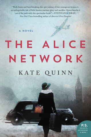 THE ALICE NETWORK by Kate Quinn: Spotlight & Excerpt