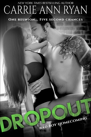 DROPOUT by Carrie Ann Ryan: Excerpt Reveal