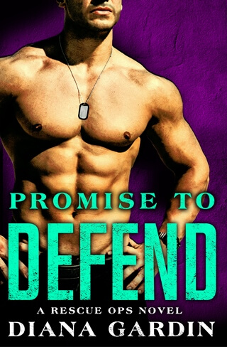 PROMISE TO DEFEND by Diana Gardin: Release Spotlight, Excerpt & Giveaway