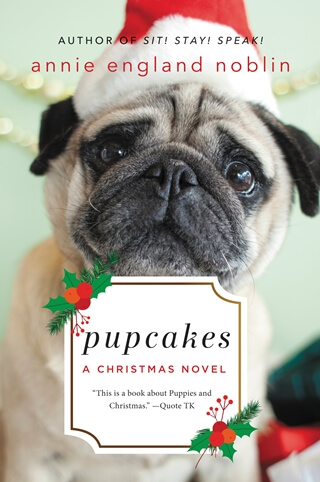 PUPCAKES by Annie England Noblin: Spotlight & Excerpt