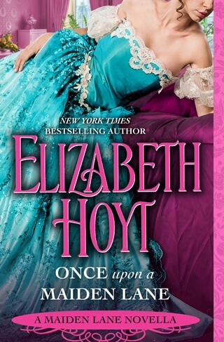 ONCE UPON A MAIDEN LANE by Elizabeth Hoyt: Release Spotlight & Giveaway