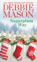 SUGARPLUM WAY by Debbie Mason: Release Spotlight, Excerpt & Giveaway