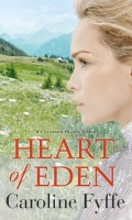 HEART OF EDEN by Caroline Fyffe: Excerpt & Giveaway