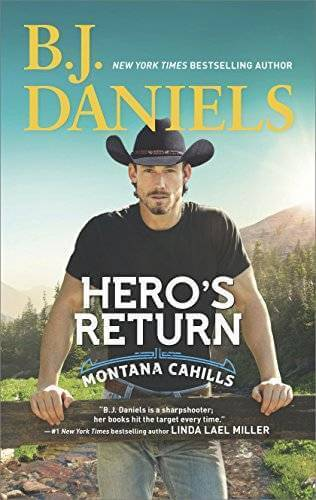 HERO'S RETURN by B. J. Daniels: Spotlight