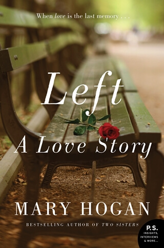LEFT by Mary Hogan: Release Spotlight & Excerpt