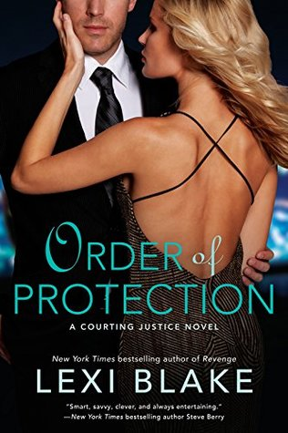 ORDER OF PROTECTION by Lexi Blake: Review & Excerpt