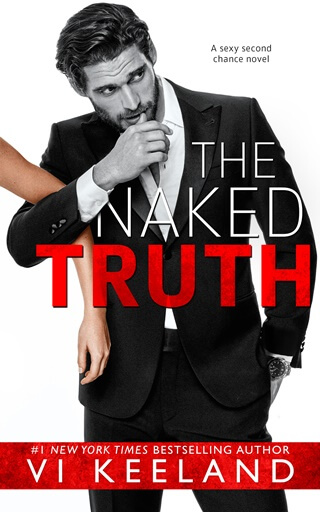 THE NAKED TRUTH by Vi Keeland: Excerpt