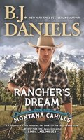 RANCHER'S DREAM by B. J. Daniels: Excerpt