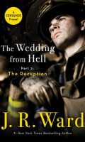 THE WEDDING FROM HELL PART 2: THE RECEPTION by J. R. Ward: Spotlight & Excerpt