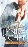 STRICTLY CONFIDENTIAL by Lynda Aicher: Excerpt