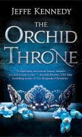 THE ORCHID THRONE by Jeffe Kennedy: Excerpt & Spotlight