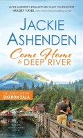 COME HOME TO DEEP RIVER by Jackie Ashenden: Excerpt