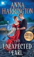 AN UNEXPECTED EARL by Anna Harrington: Excerpt & Giveaway