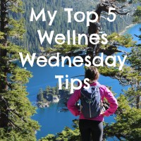 My Top 5 Wellness Wednesday Tips
