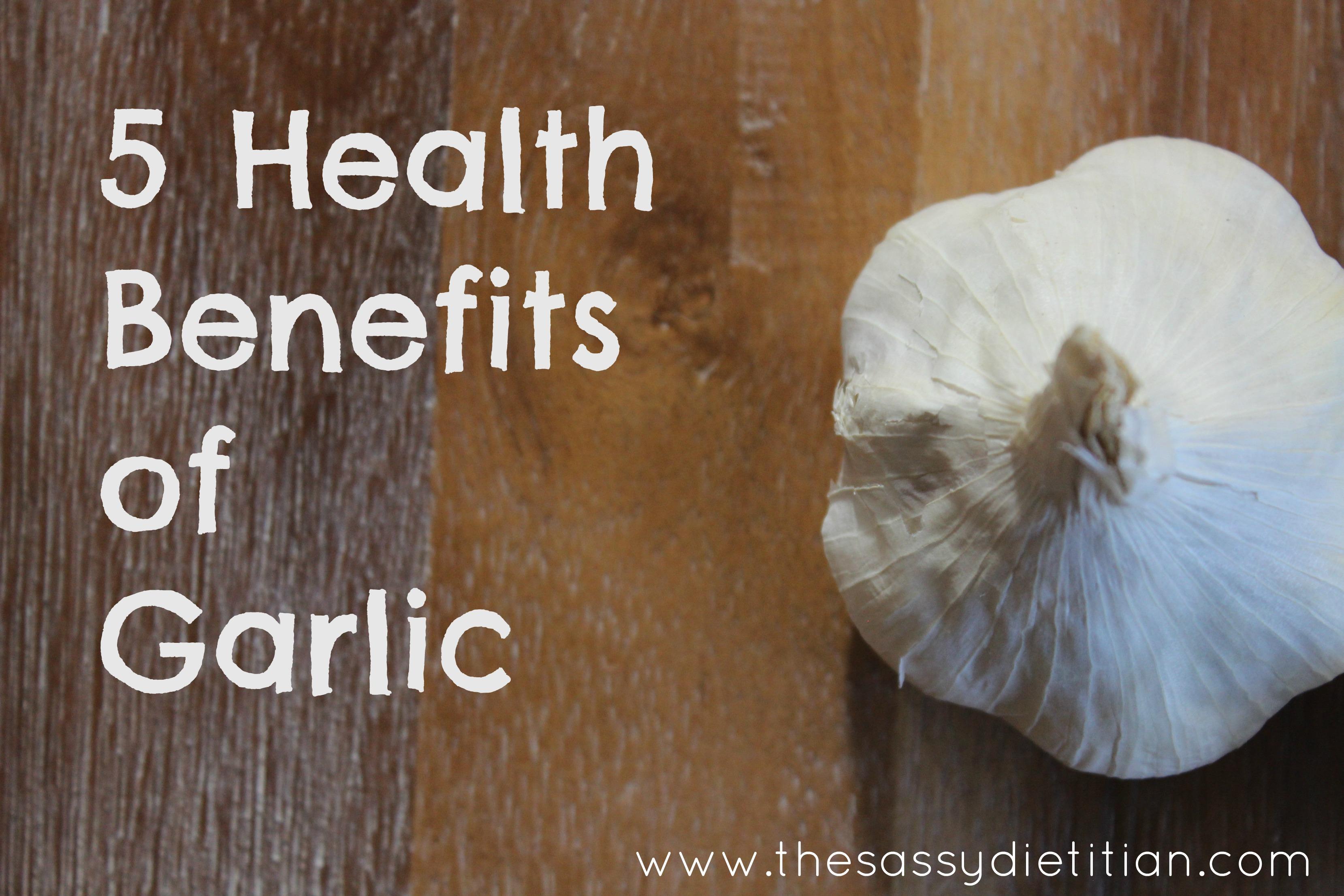 5 Health Benefits of Garlic -