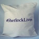 Sherlock Lives PIllow
