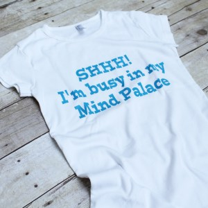 Sherlock SHH! I'm Busy in My Mind Palace TSHirt $35