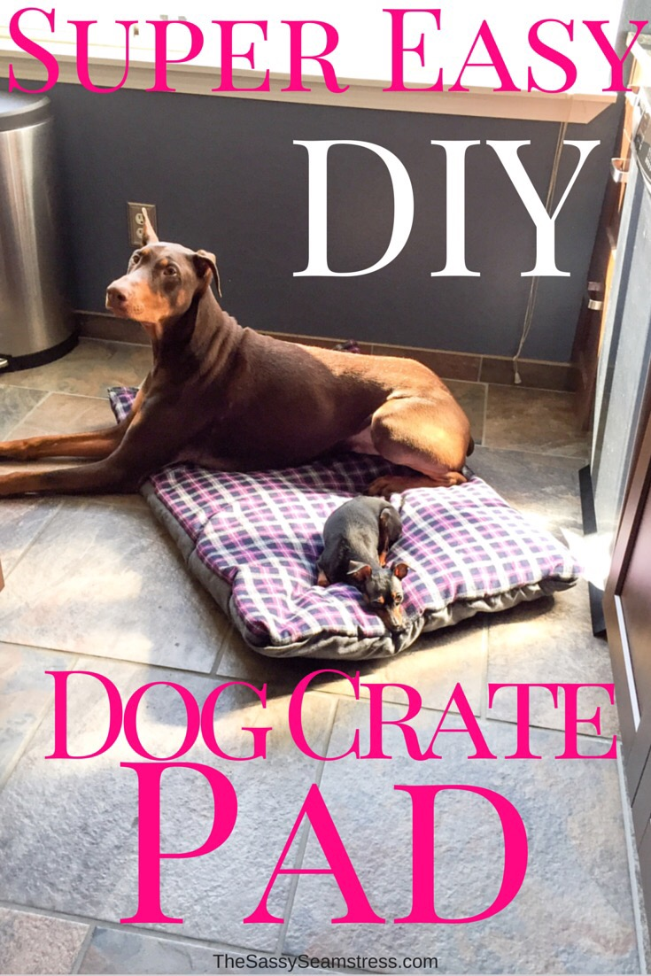Super Easy DIY Dog Crate Pad using thirft store fabric and scraps