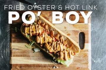 Fried Oyster & Hot Link Po Boy Recipe