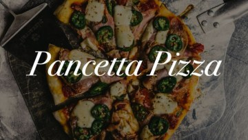 Pancetta Pizza Recipe