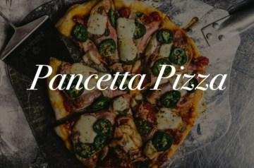 Pancetta Pizza Recipe