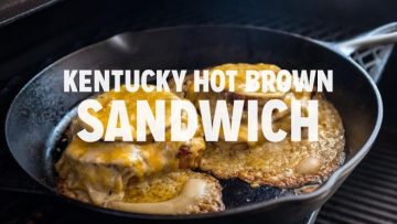 Kentucky Hot Brown Sandwich Recipe