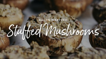 Bacon Wrapped Stuffed Mushrooms Recipe