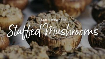Bacon Wrapped Stuffed Mushrooms Recipe