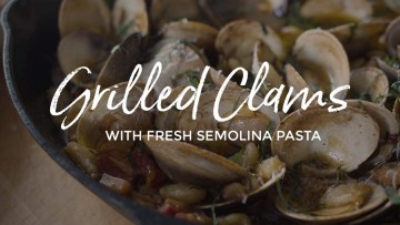 Wood Fired Clams & Fresh Pasta Recipe
