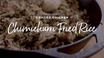 Grilled Chicken Chimichurri Fried Rice