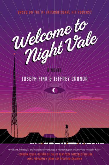 1 Welcome to Night Vale by Joseph Fink and jeffrey Cranor