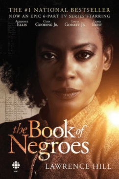 The Book of Negroes Lawrence Hill CBC Series Tie In Edition