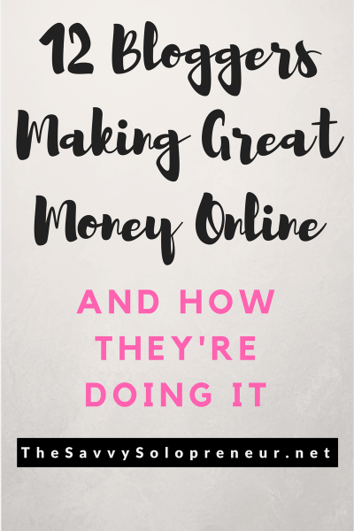 How do bloggers make money? 12 bloggers who make good money tell us where the money comes from.