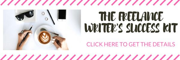 Freelance Writer's Success Kit