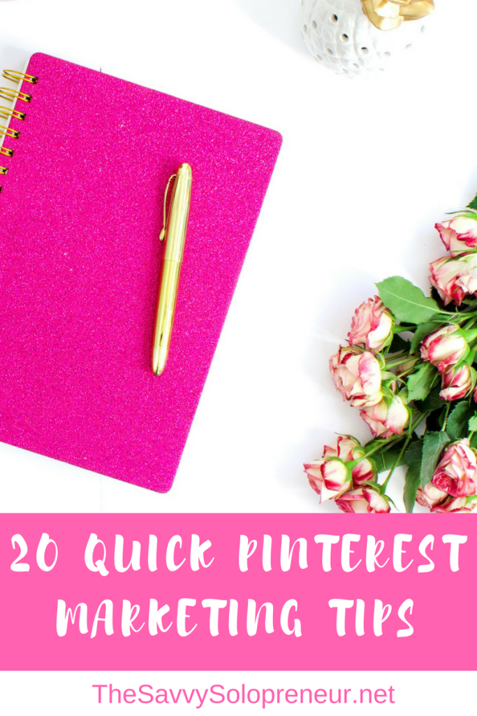 20 Quick Pinterest Marketing Tips