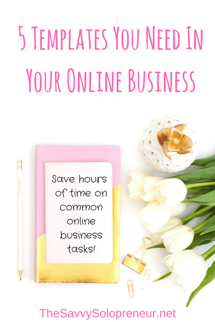 5 Templates You Need In Your Online Business