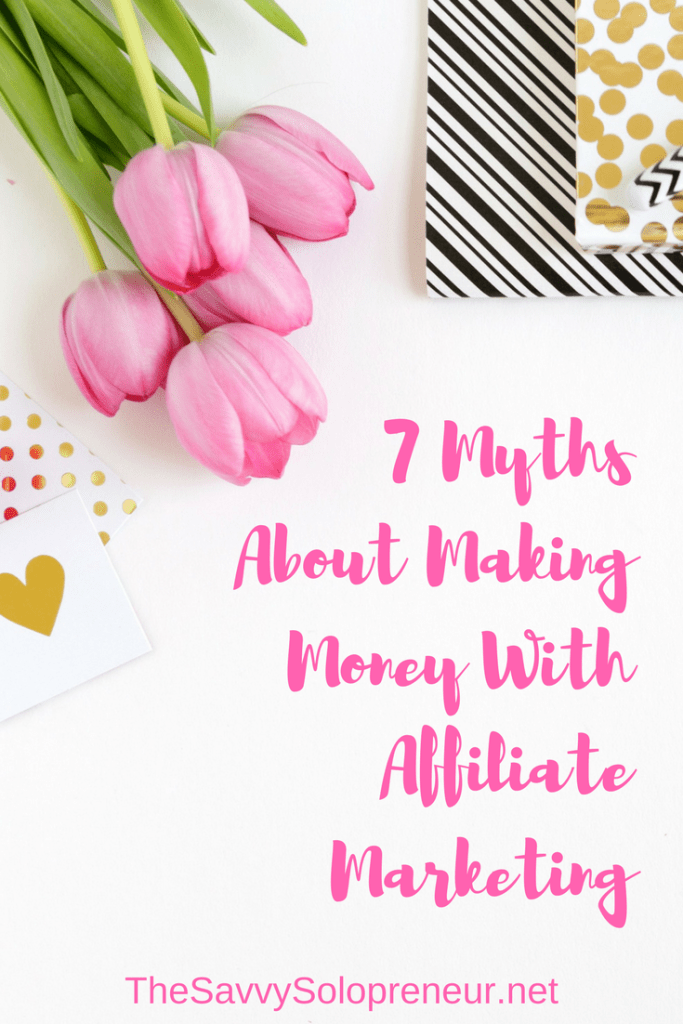 Seven Myths About Affiliate Marketing That Will Stop You Making Money