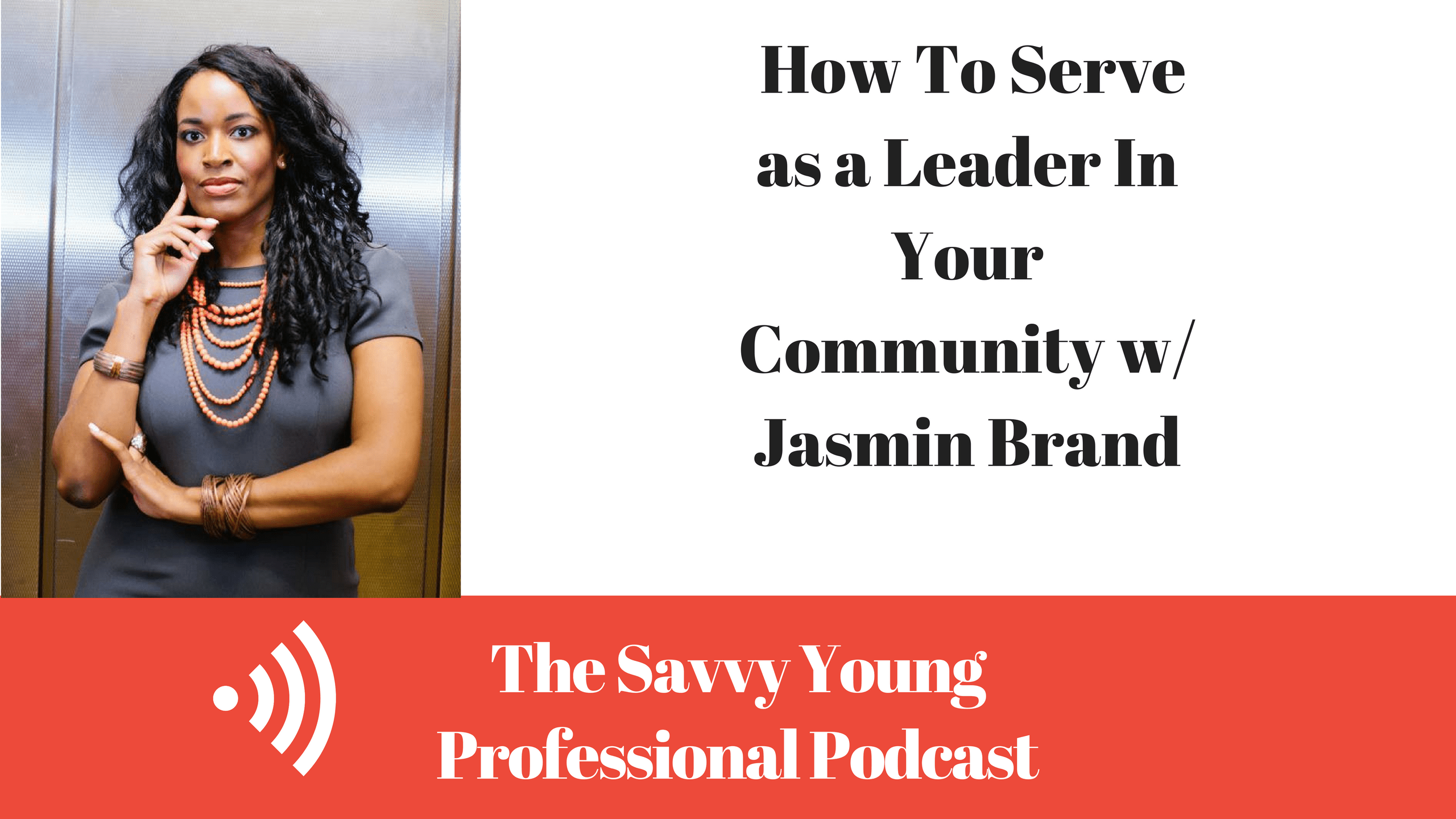 podcast-5-serve-leader-community-w-jasmin-brand