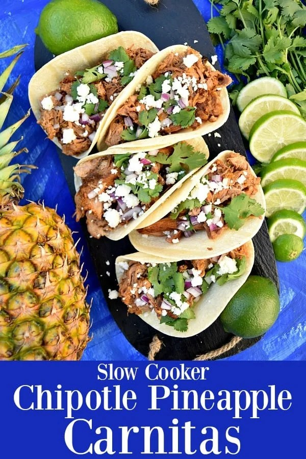 Slow Cooker Chipotle Pineapple Carnitas - chipotle peppers and pineapple makes these slow roasted pork carnitas extra juicy and flavorful