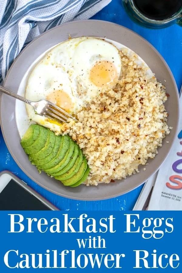 Breakfast Eggs with Cauliflower Rice