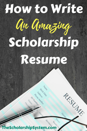 How to Write an Amazing Scholarship Resume | The Scholarship System