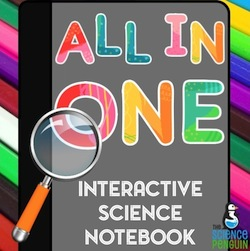 All in One Interactive Science Notebook on TpT